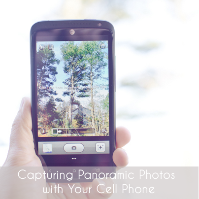 Capturing Panoramic Photos with Your Cell Phone