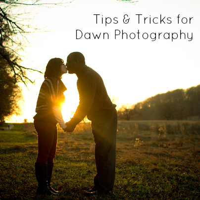 Tips & Tricks for Dawn Photography
