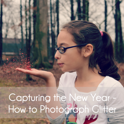 captuing the new year - how to photograph glitter